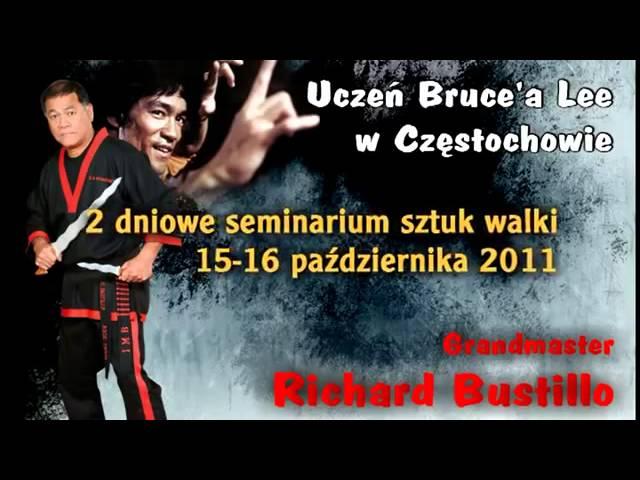 GM Richard Bustillo,Seminarium z uczniem Bruce Lee, Częstochowa   YouTube 360p